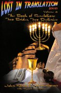 Book of Revelation, the - Two Brides Two Destinies (#03 in Lost In Translation Series) Paperback