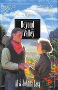 Beyond the Valley (#07 in Hannah Of Fort Bridger Series) Paperback