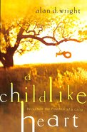 A Childlike Heart Paperback
