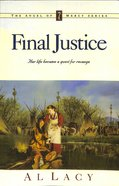 Final Justice (#07 in Angel Of Mercy Series) Paperback