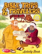 Activity Book: Bible Trips and Travelers Ages 6-10 Reproducible Paperback
