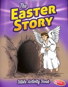 Bible Activity Book: The Easter Story Ages 6-10 (Reproducible) Paperback