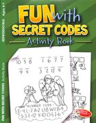 Fun With Secret Codes (Ages 4-7, Reproducible) (Warner Press Colouring & Activity Books Series)
