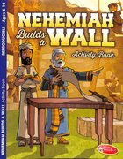 Nehemiah Builds a Wall (Ages 6-10, Reproducible) (Warner Press Colouring & Activity Books Series) Paperback
