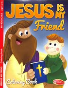 Jesus is My Friend (Ages 2-5, Reproducible) (Warner Press Colouring/activity Under 5's Series) Paperback