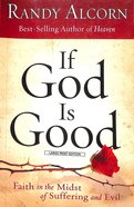 If God is Good (Large Print) Paperback