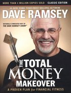 The Total Money Makeover Hardback