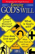 Knowing God's Will (Rose Guide Series) Pamphlet