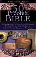 50 Proofs of the Bible: New Testament (Rose Guide Series) Pamphlet