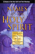 Names of the Holy Spirit (Rose Guide Series)