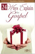 24 Ways to Explain the Gospel (Rose Guide Series) Pamphlet