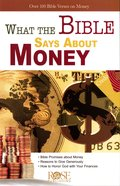 What the Bible Says About Money (Rose Guide Series)