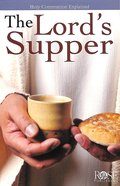 The Lord's Supper (Rose Guide Series)