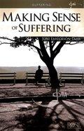 Suffering: Making Sense of Suffering (Rose Guide Series)