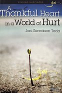 A Finding Happiness: Thankful Heart in a World of Hurt (Rose Guide Series) Pamphlet