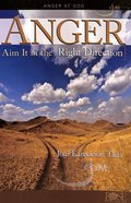 Anger: Aim It in the Right Direction (Rose Guide Series) Pamphlet