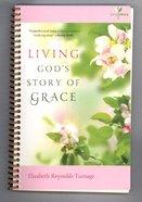 Living Gods Story of Grace (#02 in Living Story Series)