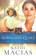 The Singing Quilt (#03 in Quilt Series) Paperback