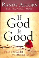 If God is Good Hardback