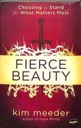 Fierce Beauty Paperback