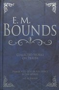 Bounds: Collected Works on Prayer