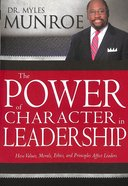 The Power of Character in Leadership