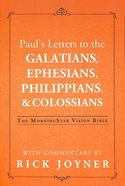 Paul's Letters to the Galatians, Ephesians, Philippians, & Colossians Paperback