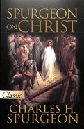 Pgc: Spurgeon on Christ Paperback