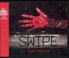 Swipe #01: Swipe (Unabridged, 7 CDS) (#01 in Swipe Series Audiobook) CD