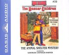 The Animal Shelter Mystery (Unabridged, 2cds) (#022 in Boxcar Children Audio Series)