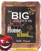 The Big Book of Home Schooling Paperback
