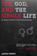 Sex, God, and the Single Life Paperback