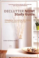 Declutter Now (Study Guide)