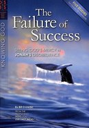 The Failure of Success (Discovery Series Bible Study) Paperback