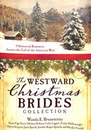 9in1: The Westward Christmas Brides Collection Paperback