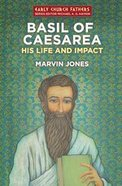 Basil of Caesarea Paperback