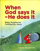 When God Says It - He Does It Hardback
