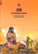 Job, the Patient Friend (Bible Wise Series) Paperback