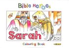 Sarah (Bible Heroes Coloring Book Series) Paperback