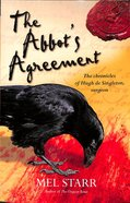 The Abbot's Agreement (#07 in Hugh De Singleton Surgeon Series) Paperback
