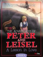 A Lesson in Love (#04 in Peter And Leisle Series)