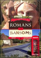 Romans & Ransoms (#04 in The Syding Adventures Series) Paperback