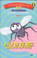 A Fly on the Nose and 51 Other Great Stories (#03 in 52 Spurgeon Stories For Children Series) Paperback