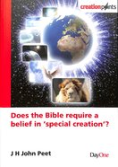 Does the Bible Require a Belief in 'Special Creation'? (Creation Points Series) Paperback