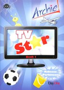 Tv Star (#01 in Archie Series)