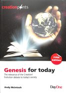 Genesis For Today: The Relevance of the Creation/Evolution Debate to Today's Society (6th Edition) Paperback