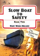 Slow Boat to Safety (#02 in The Applebrook Trilogy Series) Paperback