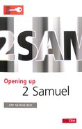 2 Samuel (Opening Up Series)