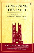 Confessing the Faith Hardback