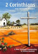 2 Corinthians: New Covenant Ministry (New Covenant Commentary Series)